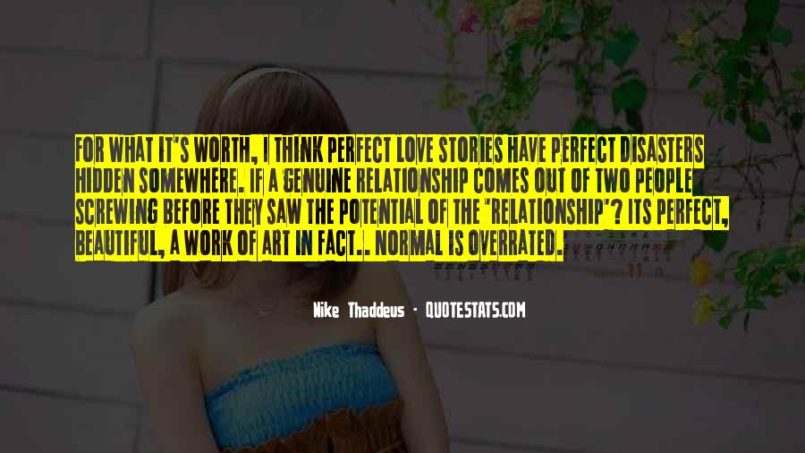 Relationships Are Overrated Quotes #1682768