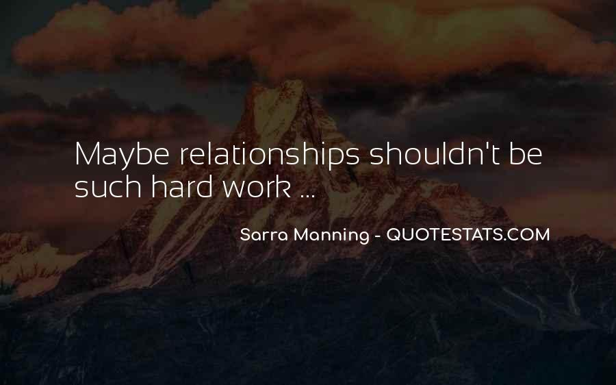 Relationships Get Hard Quotes #186742