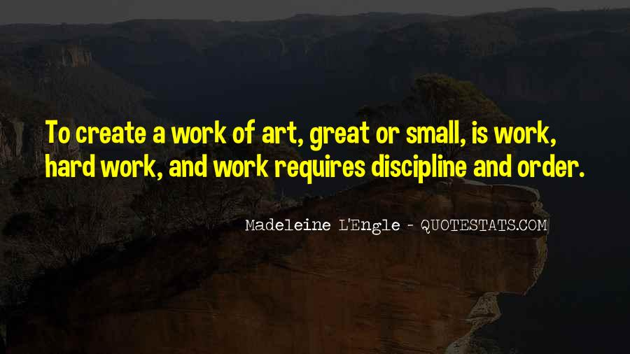 Quotes About Art And Hard Work #1181667