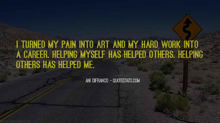 Quotes About Art And Hard Work #1535021
