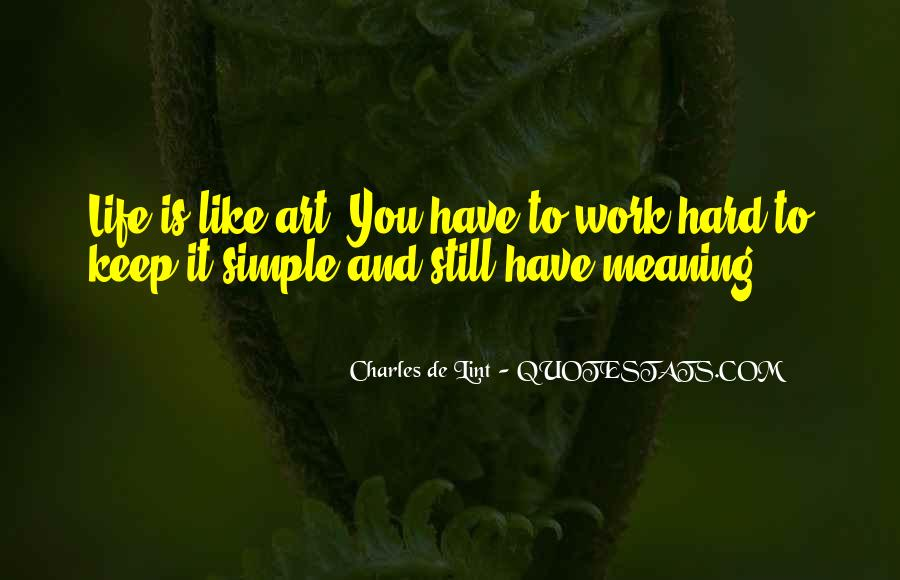 Quotes About Art And Hard Work #1566599