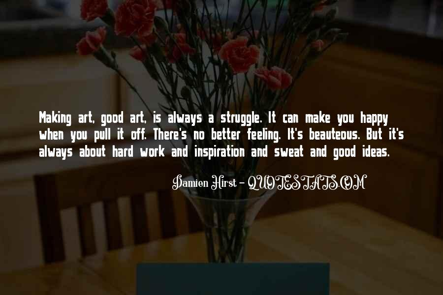 Quotes About Art And Hard Work #337442