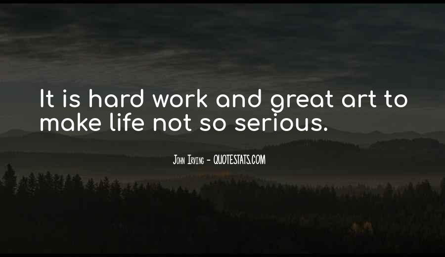 Quotes About Art And Hard Work #754482