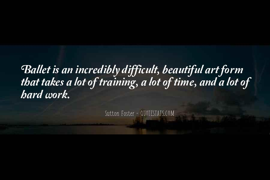 Quotes About Art And Hard Work #833284
