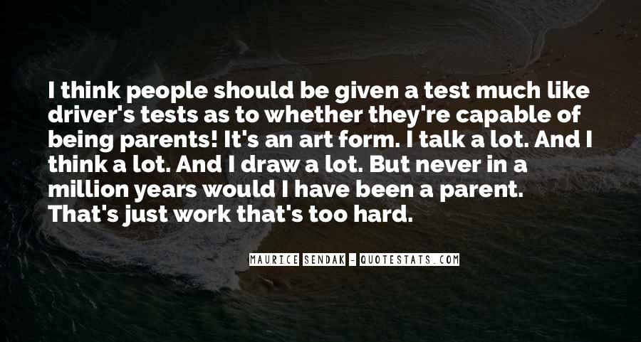 Quotes About Art And Hard Work #98766