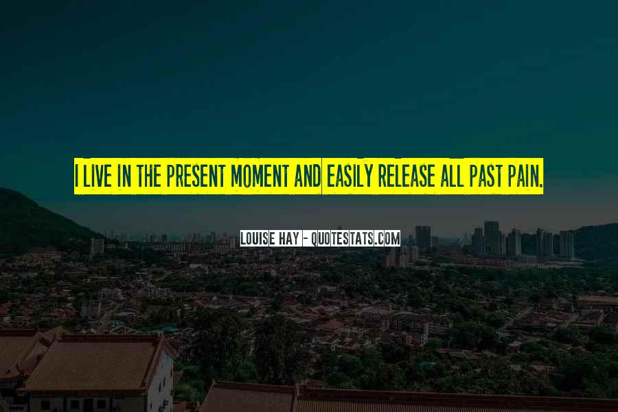 Release Your Pain Quotes #1676549