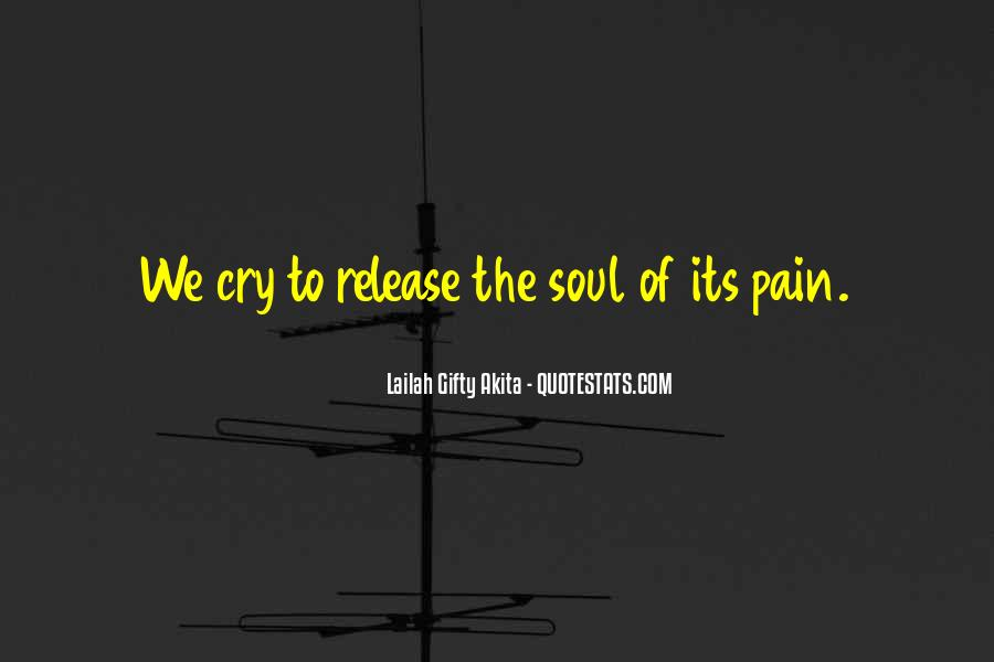 Release Your Pain Quotes #340241