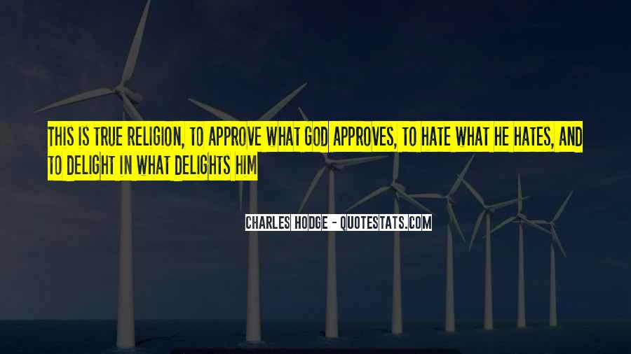 Religion And Hate Quotes #1017658