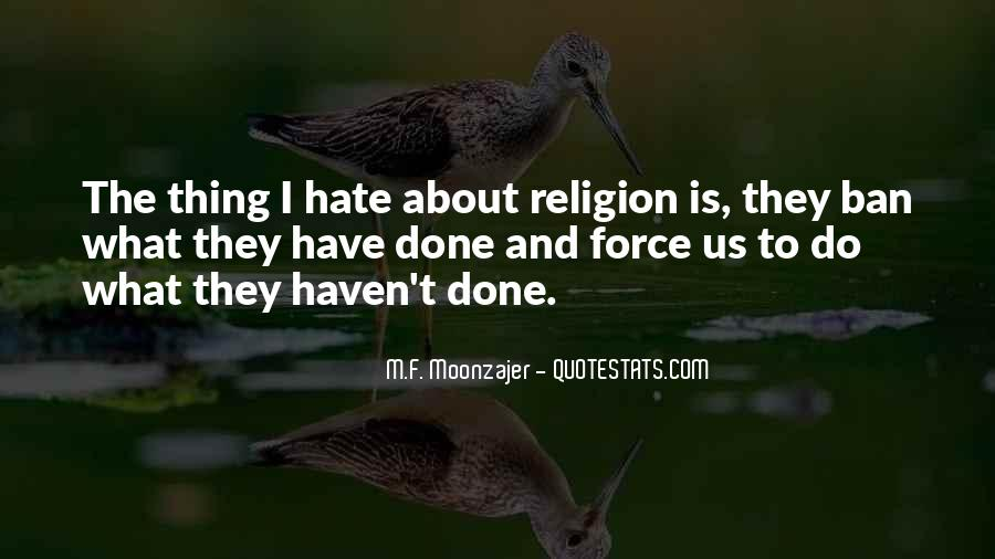Religion And Hate Quotes #1856659