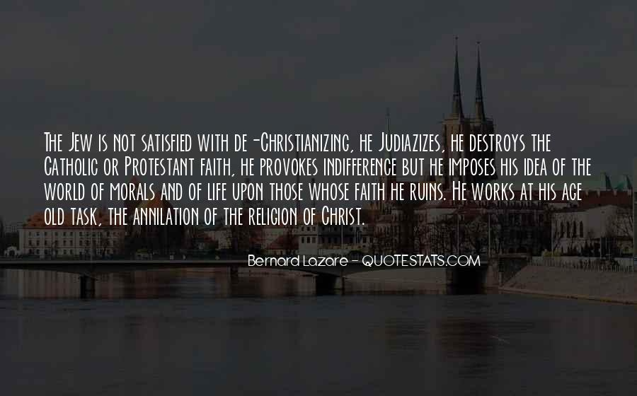Religion Destroys Quotes #353817