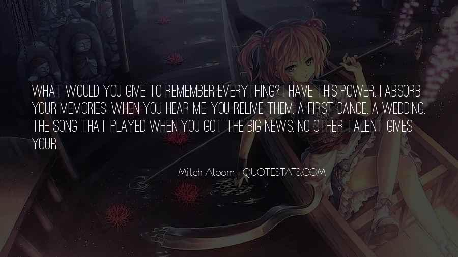 Relive Memories Quotes #1324576