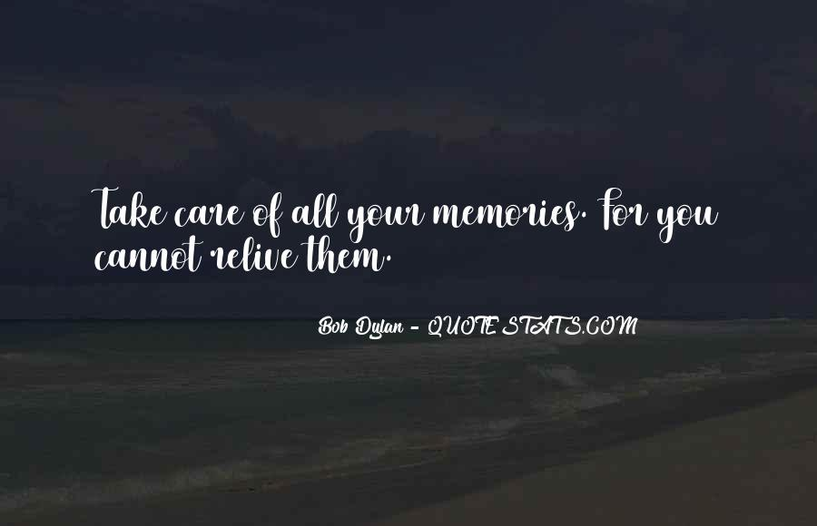 Relive Memories Quotes #1363548