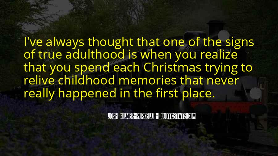 Relive Memories Quotes #260395