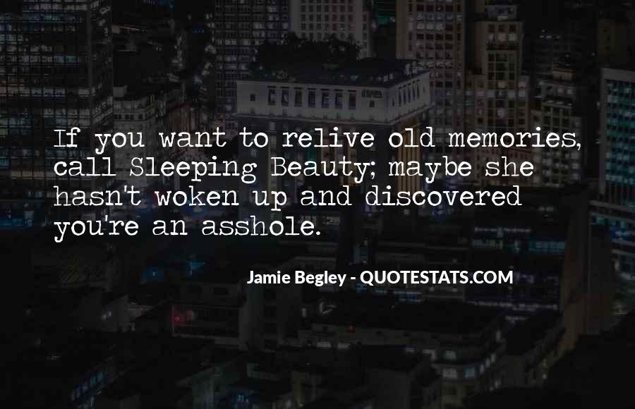 Relive Memories Quotes #858560