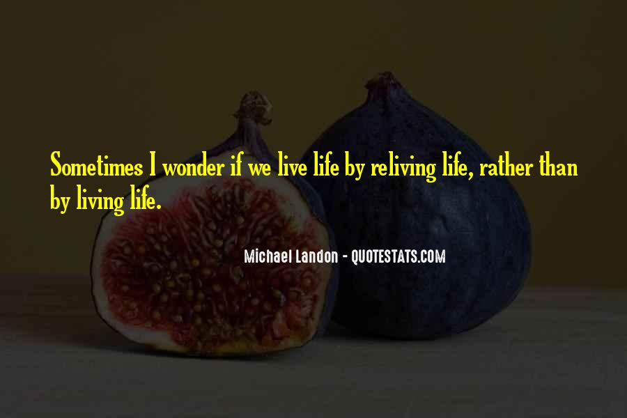 Reliving Life Quotes #1350644