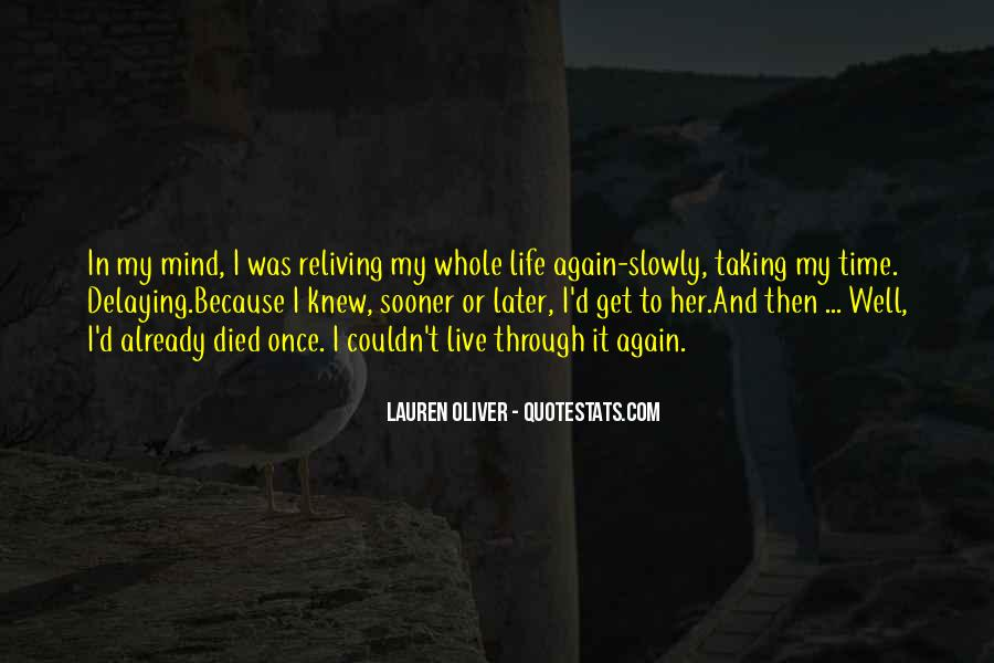 Reliving Life Quotes #160028