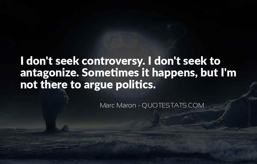 Quotes About Arguing Politics #171517