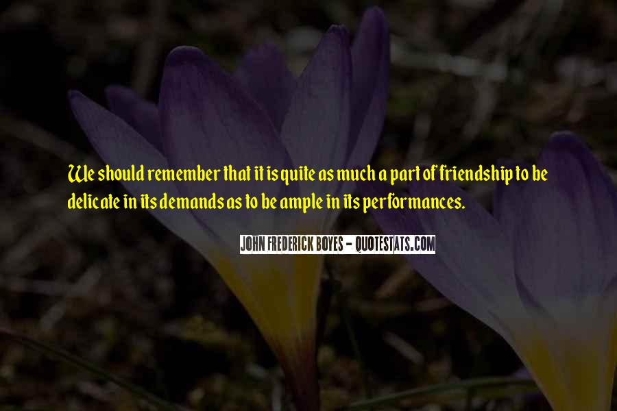 Remember Me Friendship Quotes #156227