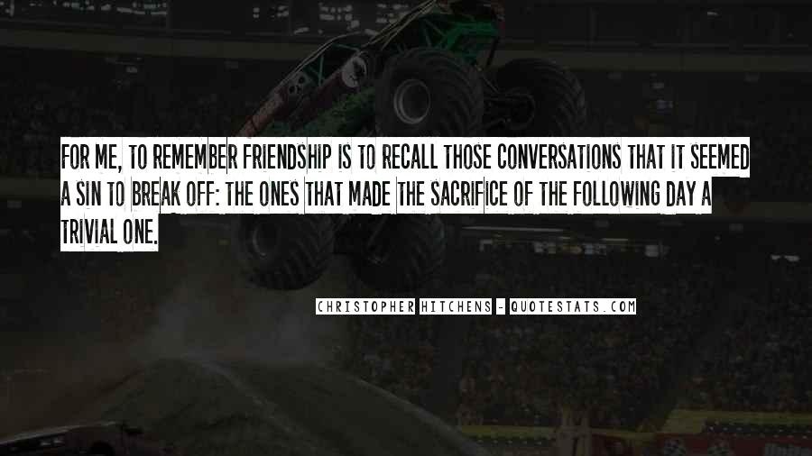 Remember Me Friendship Quotes #1738478