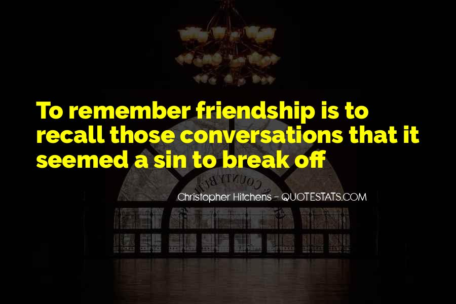 Remember Me Friendship Quotes #866573