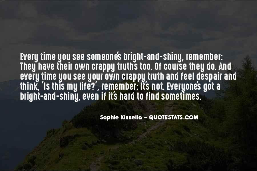 Remember Me Sophie Kinsella Quotes #1005821