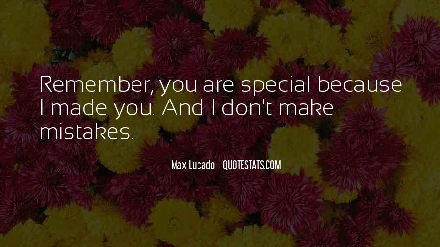 Remember You Are Special Quotes #621949