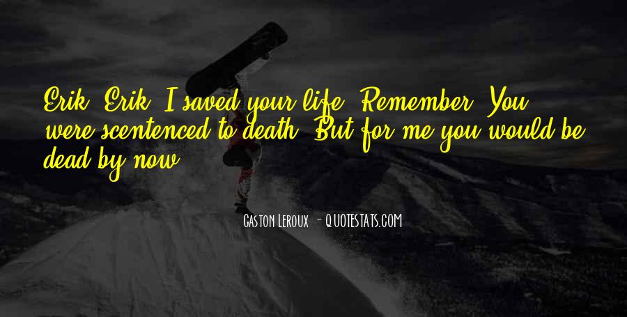 Remember You Death Quotes #1177617