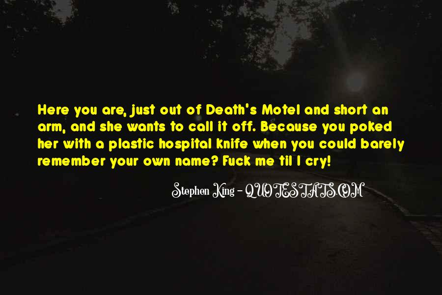Remember You Death Quotes #1614651