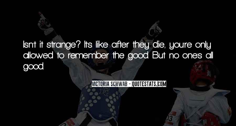 Remember You Death Quotes #5146