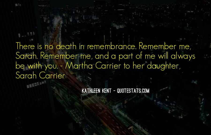 Remember You Death Quotes #561521