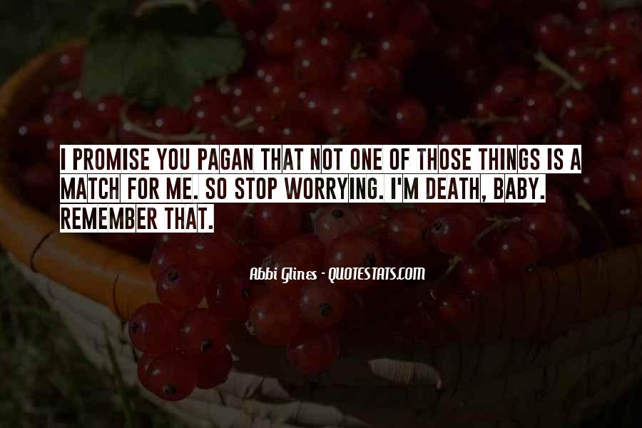Remember You Death Quotes #606348
