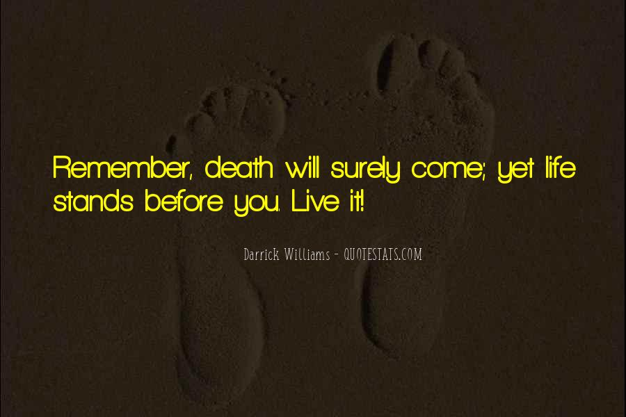Remember You Death Quotes #633233