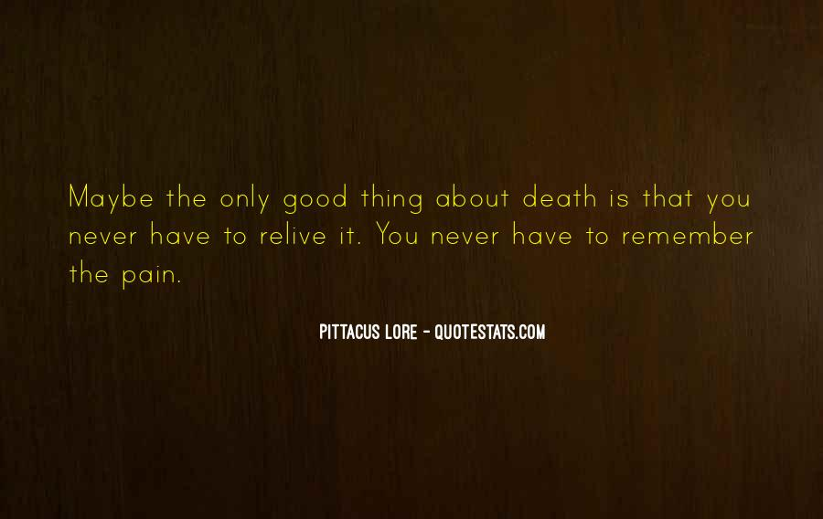 Remember You Death Quotes #670081