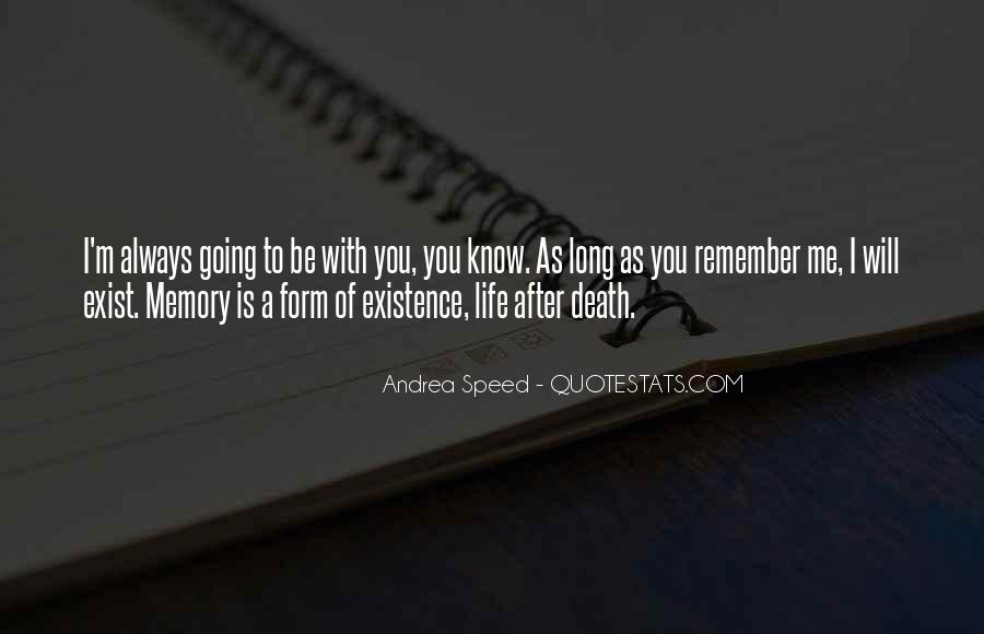 Remember You Death Quotes #687956