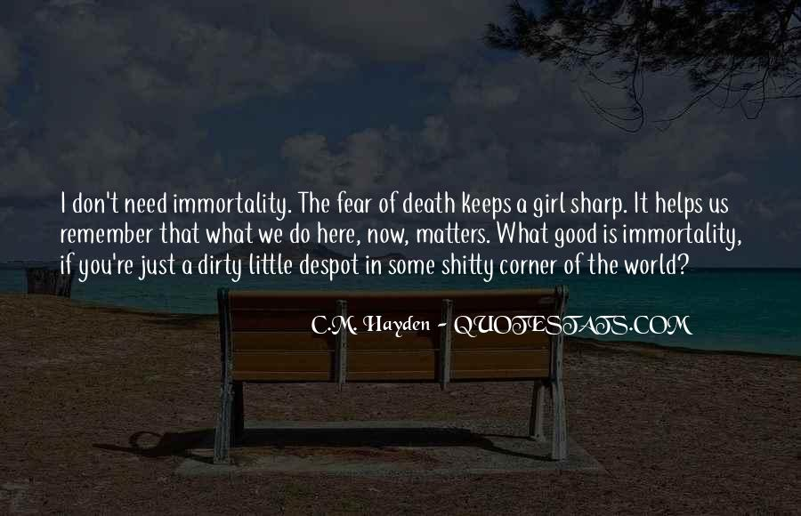Remember You Death Quotes #855164