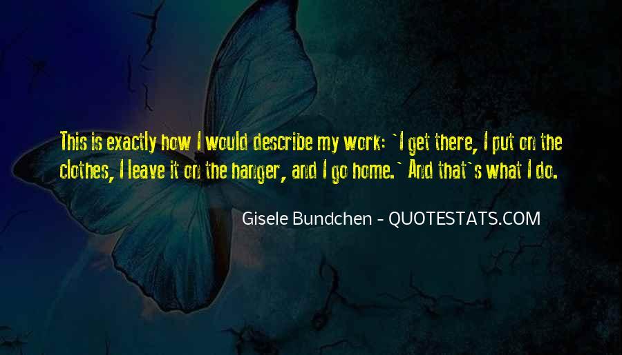Quotes About Gisele Bundchen #1465198