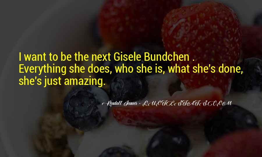Quotes About Gisele Bundchen #1564736