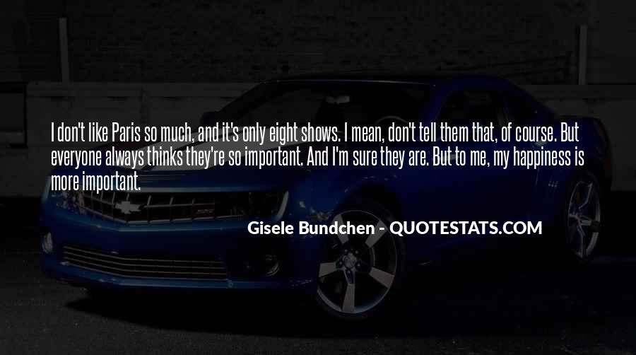 Quotes About Gisele Bundchen #1595683