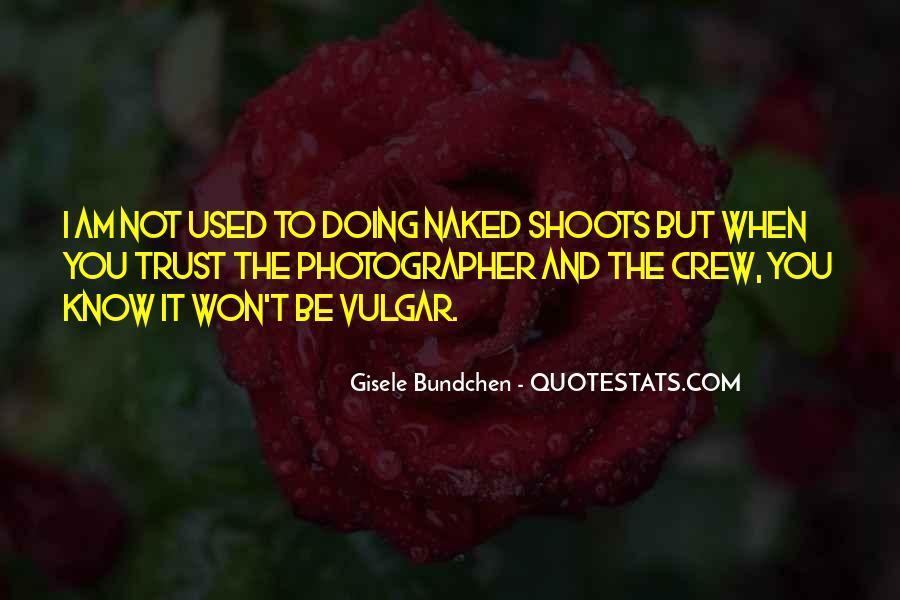 Quotes About Gisele Bundchen #271726