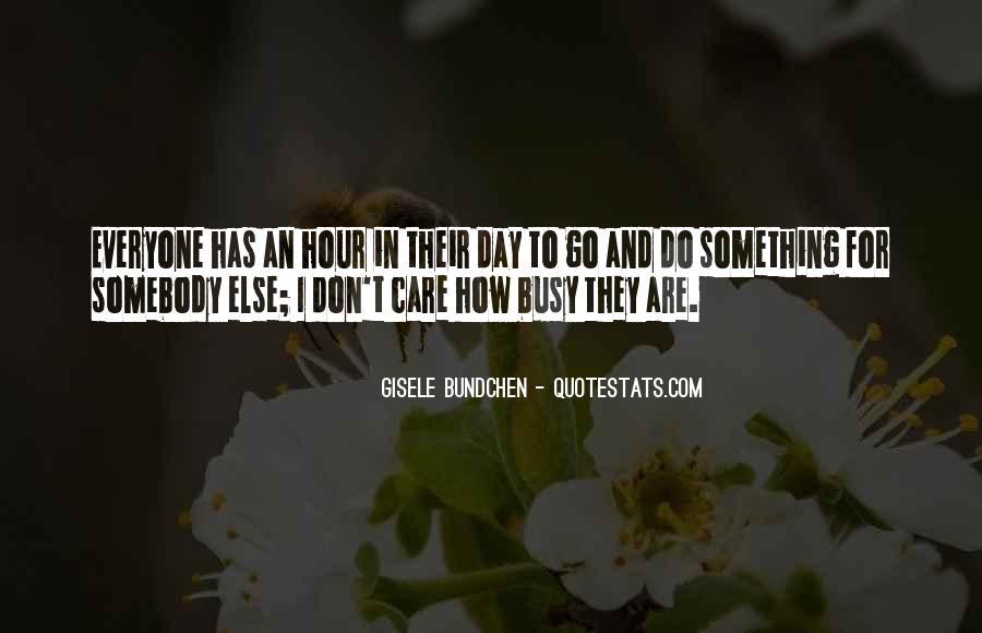 Quotes About Gisele Bundchen #332361
