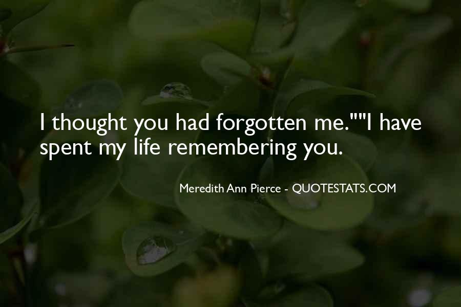 Remembering My Love Quotes #241384