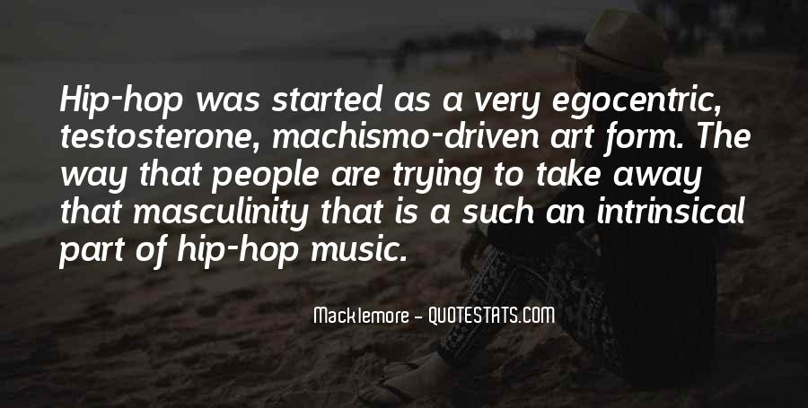 Quotes About Macklemore #102375