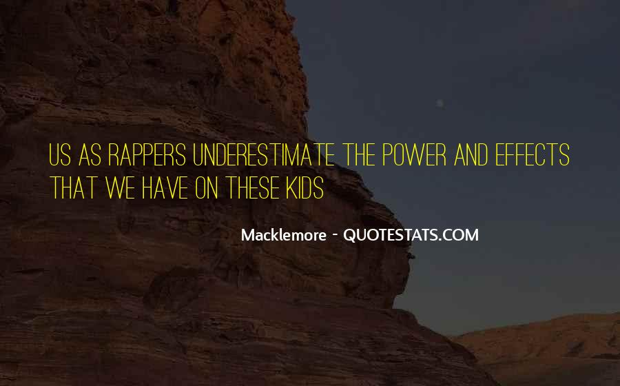 Quotes About Macklemore #1536496