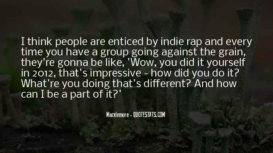 Quotes About Macklemore #1629187