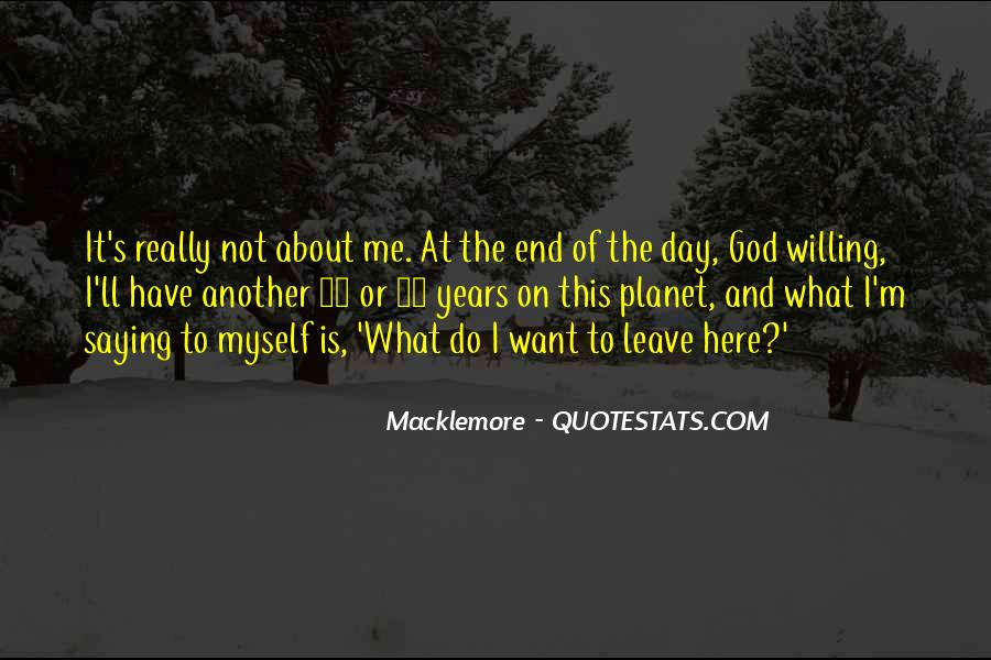 Quotes About Macklemore #1731244