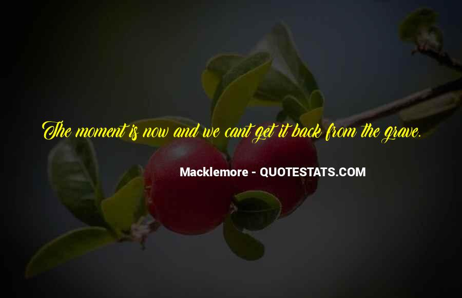 Quotes About Macklemore #222542