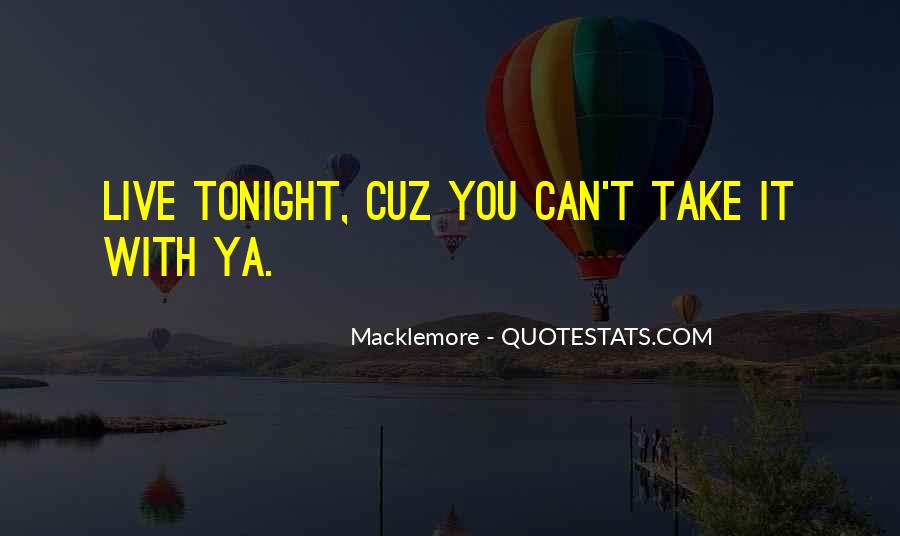 Quotes About Macklemore #227304