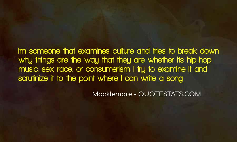 Quotes About Macklemore #870474