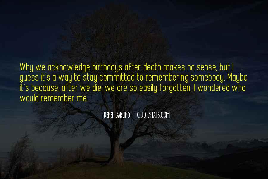 Remembering You After Death Quotes #668799