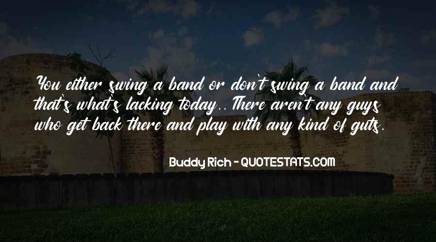 Quotes About Buddy Rich #233888